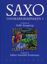 Danmarkskrøniken. Bind 1 af Saxo