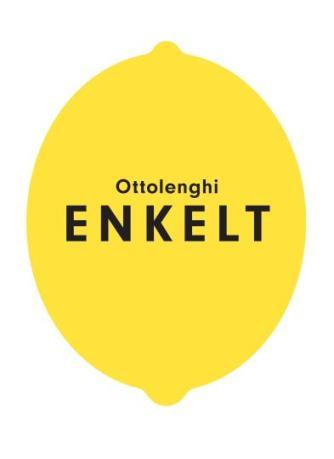 Yotam Ottolenghi, Tara Wigley, Esme Howarth: Enkelt